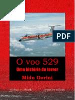 O voo 529 - Uma história de terror.