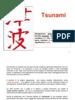 8 Tsunami