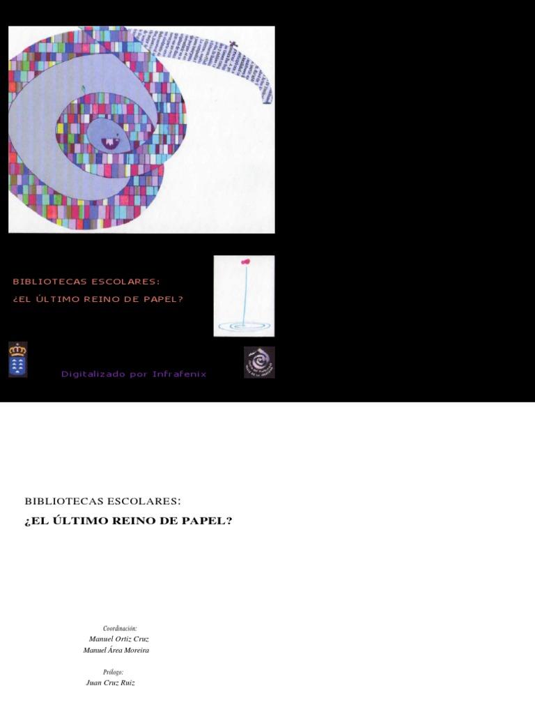 Bibliotecas Escolares  el último Reino de Papel  12543bd5b83