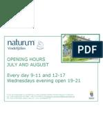 Opening Hours Naturum Juli Aug 2011