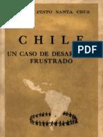 Chile, Un Caso de Desarrollo Frustrado