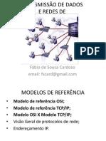 Transmissao de Dados e Redes de Com Put Adores - Aula 02