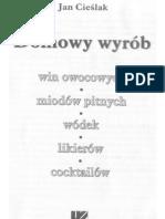 Domowy wyrób win, wódek i likierów - Jan Cieślak