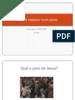 Jesus Nasceu Num Povo