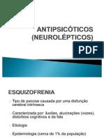 Farmacologia Do Sistema Nervoso Central - Esquizofrenia