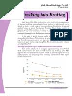 Breaking Into Broking