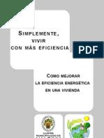 Como mejorar la eficiencia energética en una vivienda