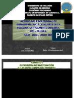 """TESIS """"ACTITUD DEL PROFESIONAL DE ENFERMERÍA ANTE LA MUERTE DE LA PERSONA CRÍTICAMENTE ENFERMA, UCI – IAHULA. JULIO  2008 - JULIO 2009"""" - LCDA .AMALIA PAZ"""
