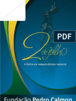 Atividades comemorativas da Independência da Bahia