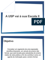 APRESENTACAO - A USP vai à sua Escola II