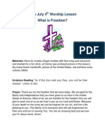 July 4th Kid's Worship Lesson- What is Freedom?