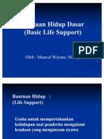 BASIC LIFE SUPPORT (BANTUAN HIDUP DASAR)