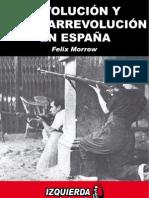 Revolución y contrarrevolución en España - Felix Morrow