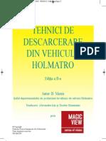 Tehnici de Descarcerare Holmatro