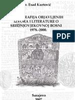Esad Kurtović - Bibliografija objavljenih izvora i literature o srednjovjekovnoj Bosni 1978 - 2000