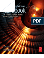 Set Lighting Technician's Handbook, 4th Edition Film Lighting Equipment, Practice, And Electrical Di