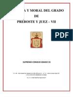 Historia y Moral  del Grado VIIº - I.·. y P.·.H.·. Carlos Cornejo López 33º