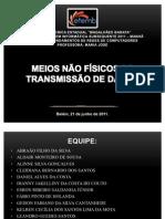 Slides - Meios Não Físicos de Transmissão de Dados