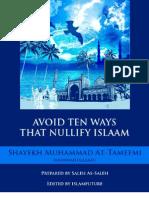 Avoid Ten Ways That Nullify Islaam