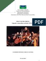 Pelo Vale de Cristal - Udigrudi e Contracultura em Recife (1972-1976) - Guilherme Cobelo