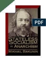 MIHAIL BAKUNIN .Socialismul fara stat.Anarhismul