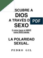 Descubre a Dios a Traves Del Sexo