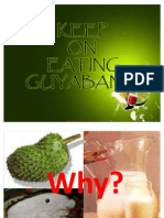 Keep on Eating Guyabano