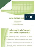 La Empresa y Sus Objetivos[1]. Caso Global Foods