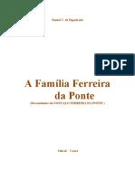 A Familia Ferreira da Ponte(Versão Completa)