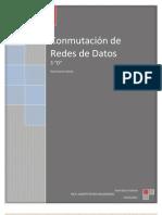 Conmutacion de Redes de Datos (Reporte 1 Periodo)