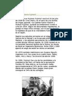 Alberto Kenya Fujimori Fujimori nació el 28 de julio de 1938 en Lima