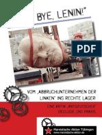 """""""Good Bye Lenin"""" Kritik Antideutscher Ideologie und Praxis"""