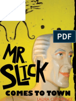 Mr. Slick Comes to Town