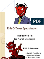 Evils of Super Specialization-Final