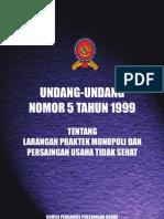 UU_No.5 99, Monopoli Persaingan Tidk Sehat
