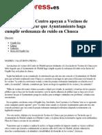Asociaciones de Centro Apoyan a Vecinos de Chueca Por Lograr Que Ayuntamiento Haga Cumplir Ordenanza de Ruido en Chueca. Europa
