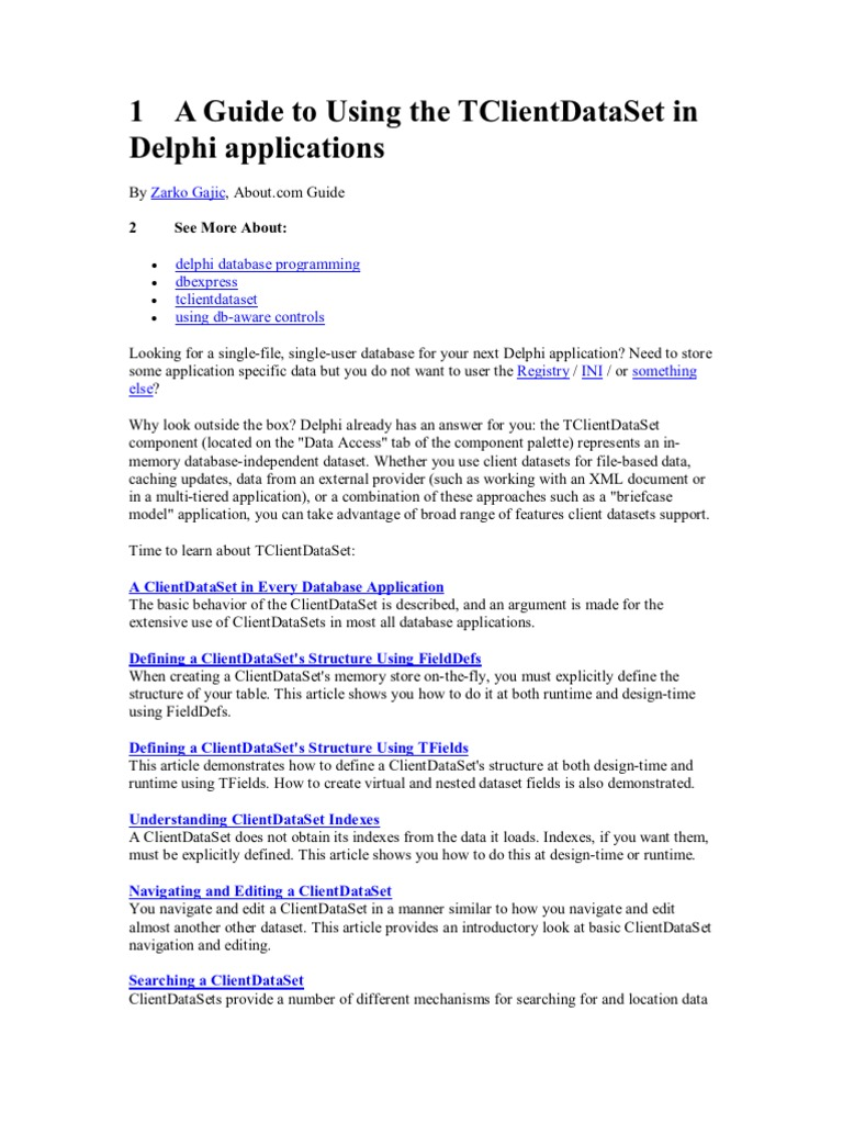 A Guide to Using the TClientDataSet in Delphi Applications | Data