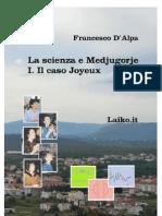 La Scienza e Medjugorje - I. Il caso Joyeux, del dr. F. D'Alpa