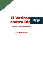 Los Milenarios El Vaticano Contra Dios