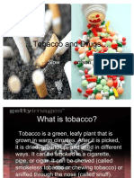 Tobacco and Drugs