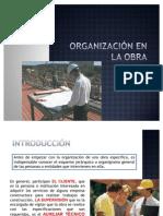 1.1.1 ORGANIZACIÓN EN LA OBRA