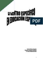 2- EL CENTRO ESPECÍFICO EN EDUCACIÓN ESPECIAL