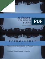 EL CAMINO A LA CERTIFICACIÓN ECFMG