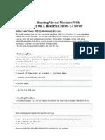 VBoxHeadless - Running Virtual Machines With Virtual Box 3.1.x on a Headless CentOS 5.4 Server