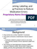 Good Naming, Labeling, and Packaging Practices to Reduce Medication Errors