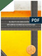 EL DELITO DE CONDUCCIÓN BAJO INFLUENCIA DE BEBIDAS ALCOHÓLICAS