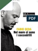 """Fabio Geda, """"Nel mare ci sono i coccodrilli"""", rassegna stampa monografica"""