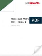 Net Biscuits Mobile Web Metrics Report 11-1 Feb