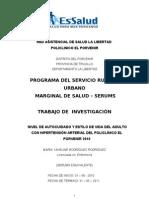 NIVEL DE AUTOCUIDADO Y ESTILO DE VIDA DEL ADULTO  CON HIPERTENSIÓN ARTERIAL DEL POLICLÍNICO EL PORVENIR 2010