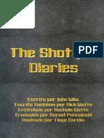 The Shotgun Diaries PT-BR
